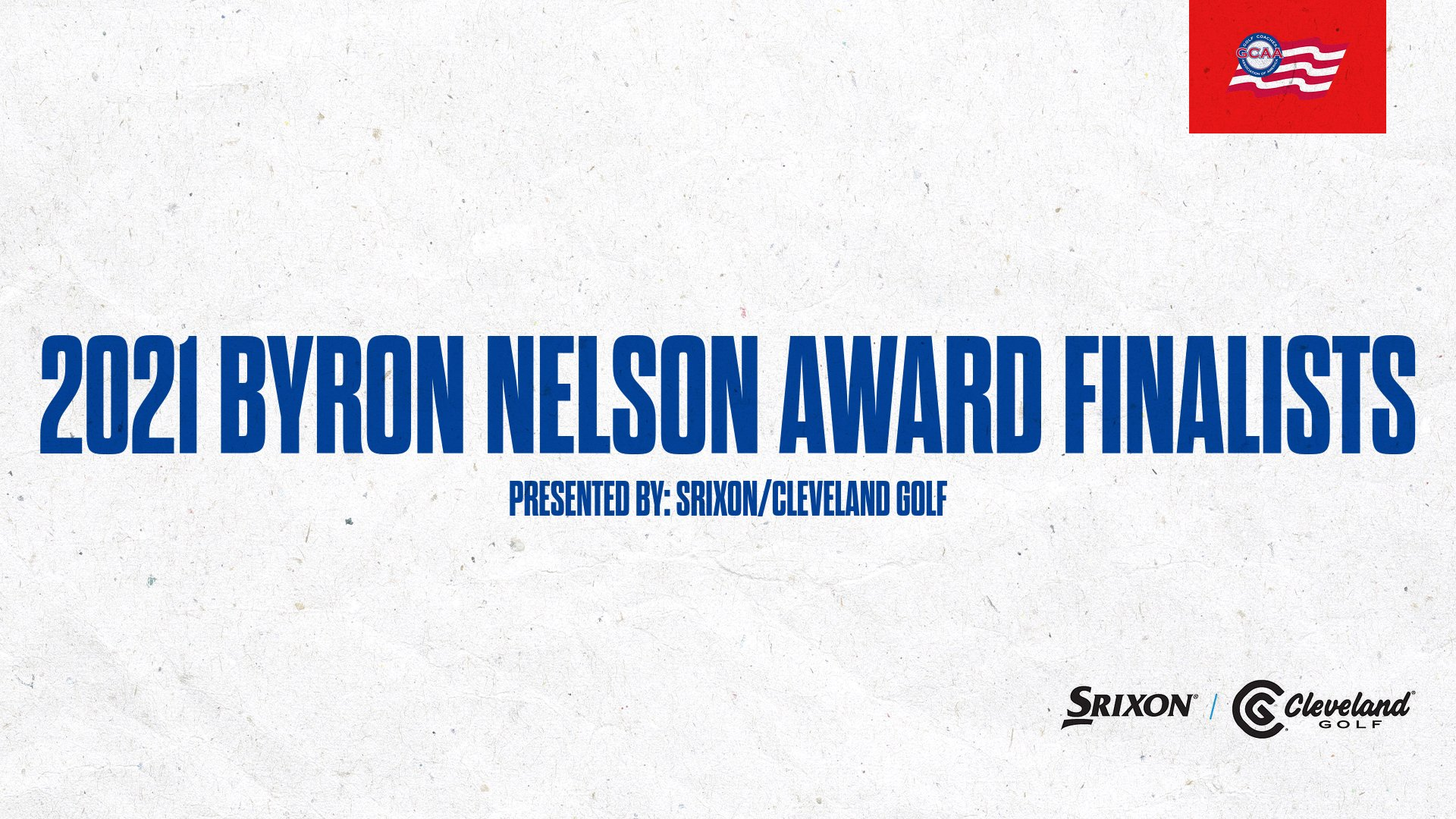2021 Finalists Named for Byron Nelson Award presented by Srixon/Cleveland Golf